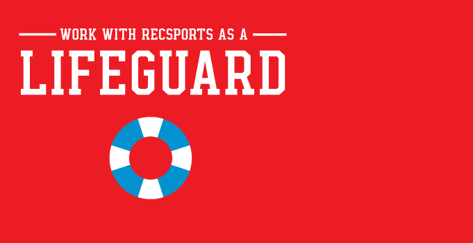 Lifeguard with RecSports this summer